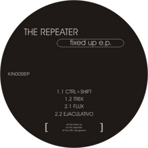 REPEATER, The - Fixed Up EP
