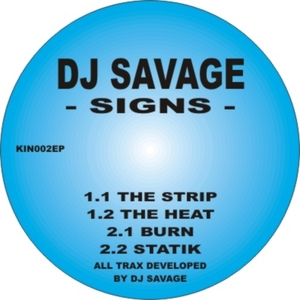 DJ SAVAGE - Signs