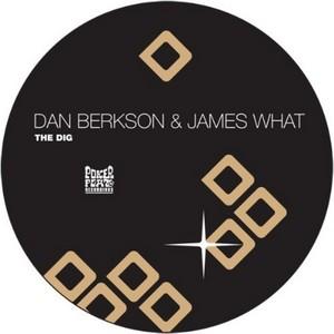 BERKSON, Dan/JAMES WHAT - The Dig