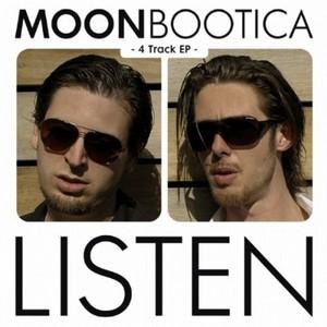 MOONBOOTICA - Listen