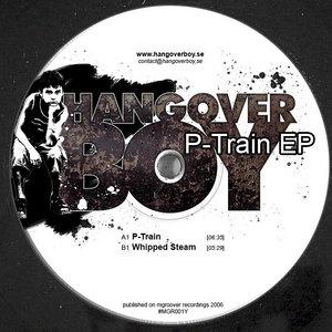 HANGOVER BOY - P Train EP