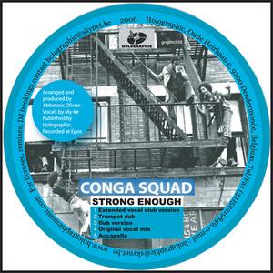 CONGA SQUAD - Strong Enough