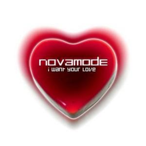 NOVAMODE - I Want Your Love