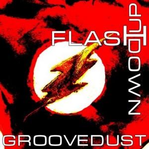 GROOVEDUST - Flash