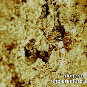 MONERO, Matteo - The Creature