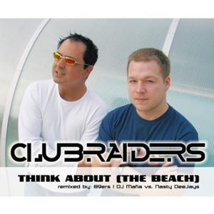 CLUBRAIDERS - Think About (The Beach)
