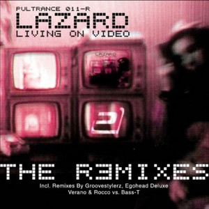 LAZARD - Living On Video (The remixes)