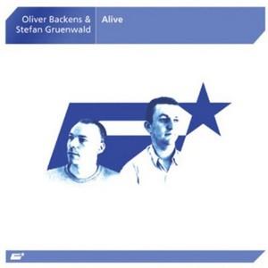 BACKENS, Oliver & STEFAN GRUENWALD - Alive