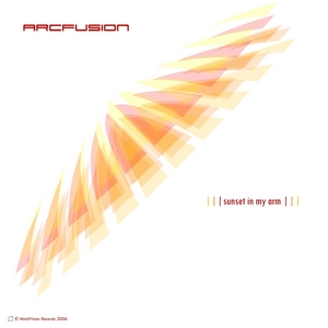 ARCFUSION - Sunset In My Arm