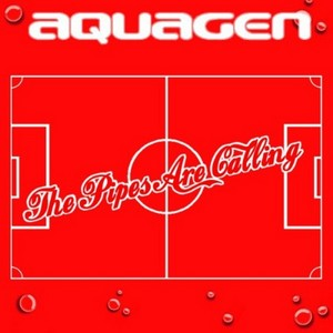 AQUAGEN - The Pipes Are Calling