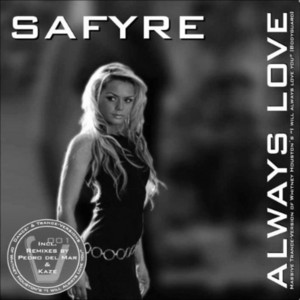 SAFYRE - I Will Always Love You