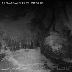 GRAND DAME OF THE SEA, The - Salt Wound