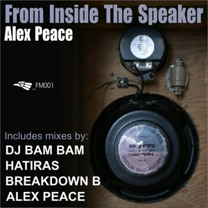 PEACE, Alex - From Inside The Speaker