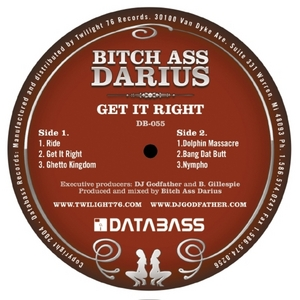 BITCH ASS DARIUS - Get It Right