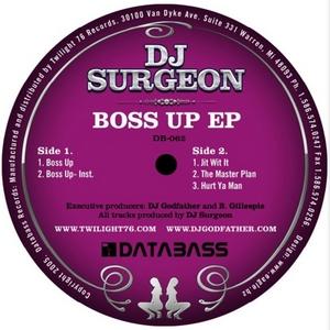 DJ SURGEON - Boss Up EP