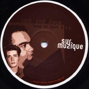 SAM & DAVE - Keep On Lovin' U EP