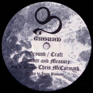 BISSMIRE, Jamie - Ground/Craft