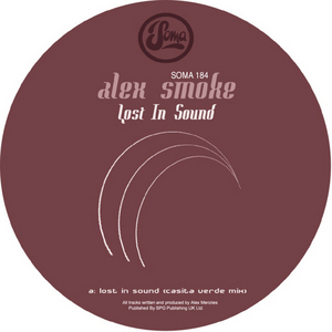 ALEX SMOKE - Lost In Sound