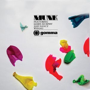 MUNK/JAMES MURPHY - Kick Out The Chairs