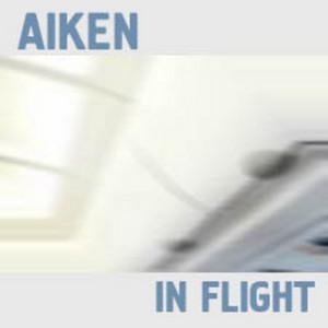 AIKEN - In Flight
