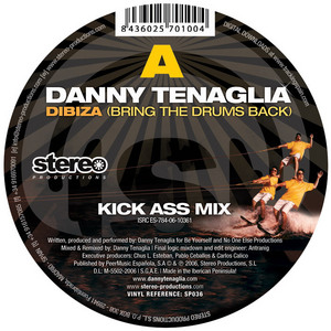 TENAGLIA, Danny - Dibiza (Bring The Drums Back)