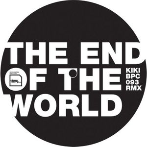 KIKI - The End Of The World (Remix)
