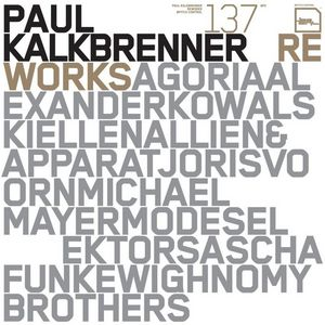 KALKBRENNER, Paul - Reworks