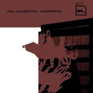 KALKBRENNER, Paul - Superimpose