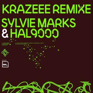 MARKS, Sylvie & HAL9000 - Krazeee (Remix)