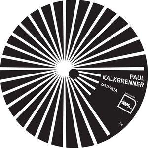 KALKBRENNER, Paul - Tatu-Tata