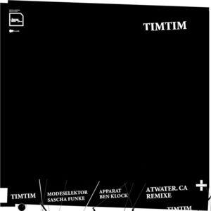 TIMTIM - Atwater Ca (remixes)