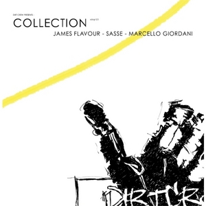 FLAVOUR, James/SASSE/MARCELLO GIORDANI - Dirt Crew presents Collection Vinyl 01