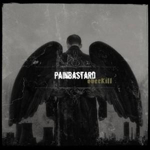PAINBASTARD - Overkill