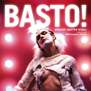 BASTO! - Rock With You