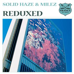 SOLID HAZE vs MILEZ - Reduxed