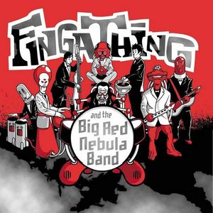 FINGATHING - And The Big Red Nebula Band