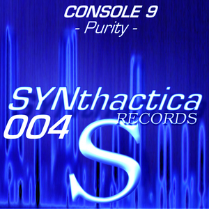 CONSOLE 9 - Purity