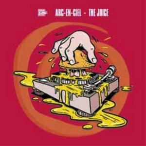 ARC EN CIEL - The Juice