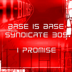 BASS IS BASE feat SYNDICATE 305 - I Promise