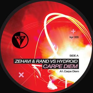 ZEHAVI/RAND/HYDROID/PHYN - Carpe Diem