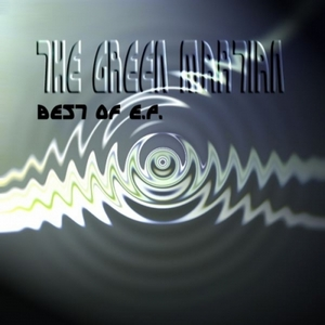 GREEN MARTIAN, The - Best Of EP