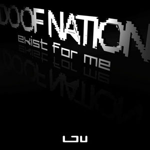 DOOF NATION - Exist For Me