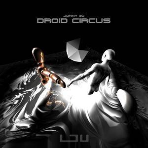 JONNY 20 - Droid Circus
