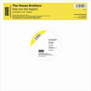 HOUSE BROTHERS, The - Free (On The Beach)