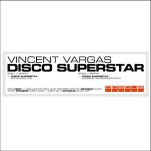 VARGAS, Vincent - Disco Supestar