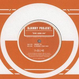 DJANNY PROJEKT - Kick Some Ass