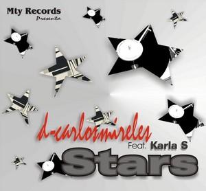 DJ CARLOS MIRELES feat KARLA S - Stars