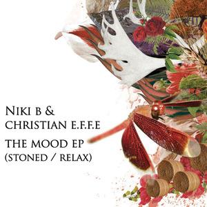 NIKI B & CHRISTIAN EFFE - The Mood EP