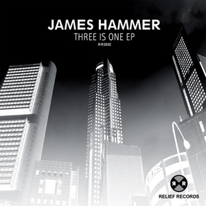 HAMMER, James - Three Is One EP