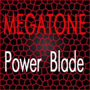 MEGATONE - Power Blade